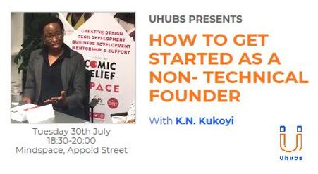 HOW TO GET STARTED AS A NON-TECHNICAL FOUNDER WITH KAY KUKOYI